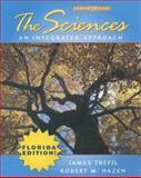 The Sciences : An Integrated Approach, Trefil, James and Hazen, Robert M., 0470113464