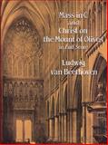 Mass in C and Christ on the Mount of Olives in Full Score, Ludwig van Beethoven, 0486293467