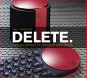 Delete : A Design History of Computer Vapourware, Atkinson, Paul, 0857853465