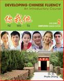 Developing Chinese Fluency : An Introductory Course, Zhang, Phyllis, 1285433467