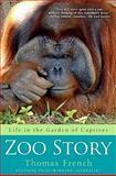 Zoo Story, Thomas French, 1401323464