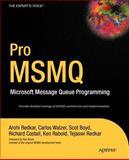 Pro MSMQ, Arohi Redkar and Tejaswi Redkar, 1590593464