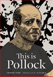 This Is Pollock, Catherine Ingram, 1780673469