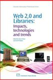 Web 2. 0 and Libraries : Impacts, Technologies and Trends, , 1843343460