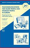 Telecoms for Older People and People with Disabilities in Europe 9789051993462