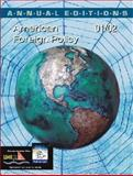 American Foreign Policy : Past, Present, Future, Hastedt, Glenn P., 0072433469