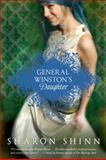 General Winston's Daughter, Sharon Shinn, 0142413461