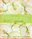 Psychology : Core Concepts, Zimbardo, Philip G. and Johnson, Robert L., 0205183468