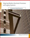 Aligning Modern Business Processes and Legacy Systems : A Component-Based Perspective, van den Heuvel, Willem-Jan, 0262513463