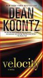 Velocity, Dean Koontz, 0345533461