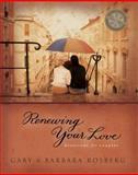 Renewing Your Love, Gary Rosberg and Barbara Rosberg, 0842373462