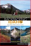 Backpacking Idaho, Douglas Lorain, 0899973469