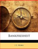 Bankfreiheit, I. E. Horn, 1144773466