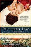 Preemptive Love, Jeremy Courtney, 1476733465