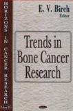 Trends in Bone Cancer Research, Birch, E. V., 1594543461