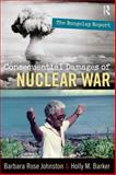Consequential Damages of Nuclear War : The Rongelap Report, Johnston, Barbara Rose and Barker, Holly M., 1598743465