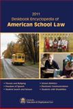 2011 Deskbook Encyclopedia of American School Law, , 1933043466