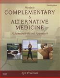 Mosby's Complementary and Alternative Medicine : A Research-Based Approach, Freeman, Lyn W., 0323053467