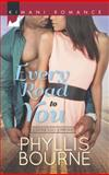 Every Road to You, Phyllis Bourne, 0373863462