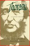 Henry Thoreau - A Life of the Mind, Robert D. Richardson Jr., Barry Moser, 0520063465