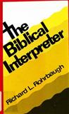 The Biblical Interpreter, Richard L. Rohrbaugh, 0800613465