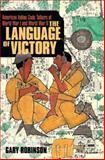 The Language of Victory, Gary Robinson, 146200346X