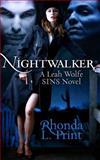 Nightwalker - A Leah Wolfe SINS Novel, Rhonda Print, 1463613466