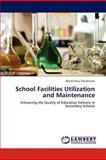 School Facilities Utilization and Maintenance, Akachukwu Nwabueze, 3845413468