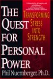 The Quest for Personal Power, Phil Nuernberger, 0399523464