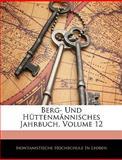 Berg- und Hüttenmännisches Jahrbuch, , 1145123465