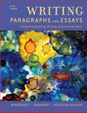 Writing Paragraphs and Essays : Integrating Reading, Writing, and Grammar Skills, Wingersky, Joy and Holguin-Balogh, Diana, 1413033466
