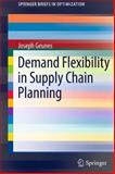 Demand Flexibility in Supply Chain Planning 9781441993465