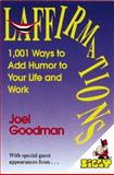 Laffirmations, Joel Goodman, 1558743464