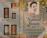 The Natural Beauty Kit, Joanna Sheen, 1885203462
