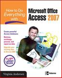 How to Do Everything with Microsoft Office Access 2007, Andersen, Virginia, 0072263466