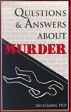 Questions and Answers about Murder, Lester, David, 0914783467