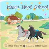 Magic Hoof School, Marcy Kikegawa, 1469943468