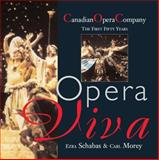 Opera Viva, Ezra Schabas and Carl Morey, 1550023462