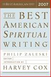 The Best American Spiritual Writing 2007, , 0618833463
