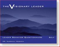 The Visionary Leader : Self Questionnaire, Sashkin, Marshall, 0874253462