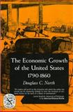Economic Growth of the United States, 1790-1860