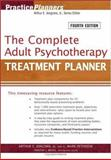 The Complete Adult Psychotherapy Treatment Planner, Jongsma, Arthur E., Jr. and Peterson, L. Mark, 0471763462