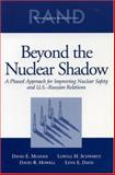 Beyond the Nuclear Shadow, David E. Mosher and Lowell H. Schwartz, 0833033468