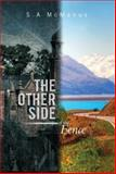 The Other Side of the Fence, S. A McManus, 1493133462