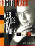 Websites That Work, Black, Roger, 1568303467