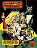 Comics about Cartoonists, Various, Craig Yoe, Jack Cole, 1613773463