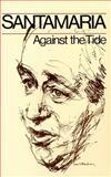 Against the Tide, Santamaria, 0195543467