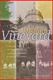 The Lord's Distant Vineyard, Vincent J. McNally, 0888643462