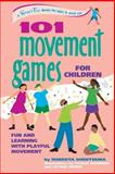 101 Movement Games for Children, Huberta Wiertsema, 089793346X