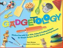 Gadgetology, Pam Abrams, 1558323465